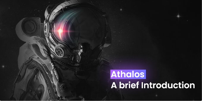 Athalos, a Brief Introduction