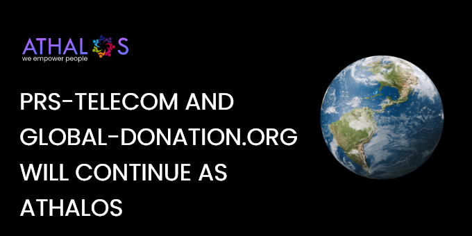 PRS-Telecom and Global-Donation.org will continue as ATHALOS